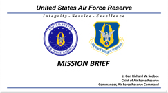AF Reserve Mission Brief