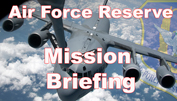 Air Force Reserve Mission Briefing
